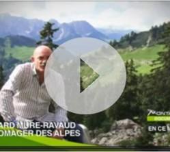 montagne-tv-bernard-mure-ravaud-le-fromager-des-alpes